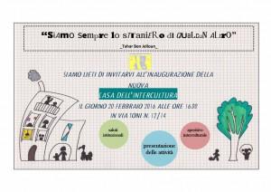 Con la presente siamo ad invitarVi all'inaugurazione della nuova sede della Casa dell'Intercultura di Rimini che si terrà il 20 febbraio alle ore 16 in Via Bruno Toni, 12/14. Per l'occasione saremo lieti di presentarVi le attività del centro e di offrirVi un aperitivo interculturale.